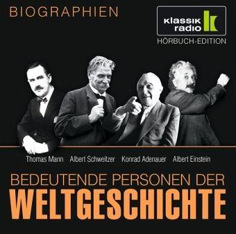 Thomas Mann. Albert Schweitzer. Konrad Adenauer. Albert Einstein, 1 Audio-CD