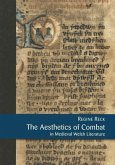 The Aesthetics of Combat in Medieval Welsh Literature