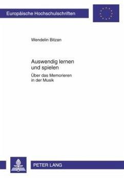 Auswendig lernen und spielen - Bitzan, Wendelin