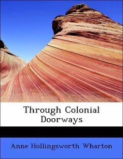 Through Colonial Doorways