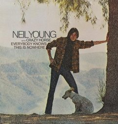 Everybody Knows This Is Nowhere - Neil Young