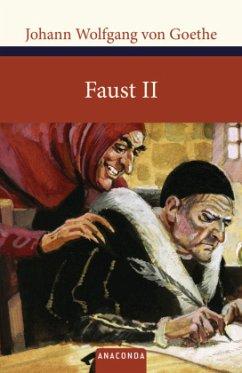 Faust II - Goethe, Johann Wolfgang von