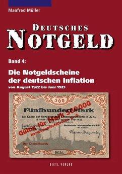 Die Notgeldscheine der deutschen Inflation - Müller, Manfred