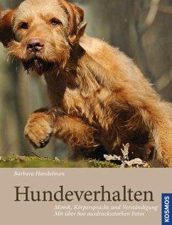 Hundeverhalten - Handelman, Barbara