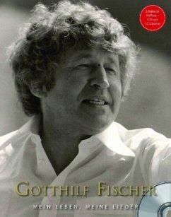 Gotthilf Fischer, m. Audio-CD