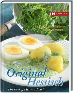 Original Hessisch - The Best of Hessian Food - Endress, Angela Fr.; Nickerson, Barbara