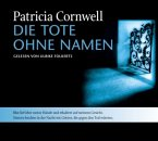 Die Tote ohne Namen / Kay Scarpetta Bd.6 (4 Audio-CDs)