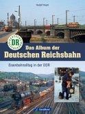 Das Album der Deutschen Reichsbahn