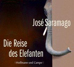 Die Reise des Elefanten, 6 Audio-CDs - Saramago, José