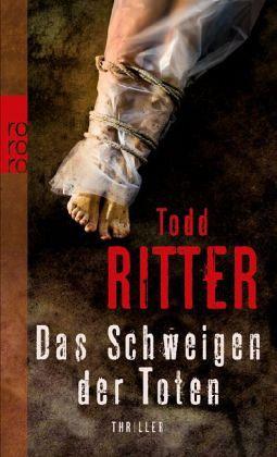 Das Schweigen der Toten - Ritter, Todd