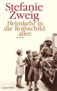 Heimkehr in die Rothschildallee / Rothschildsaga Bd.3 - Zweig, Stefanie