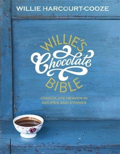 Willie's Chocolate Bible - Harcourt-Cooze, Willie