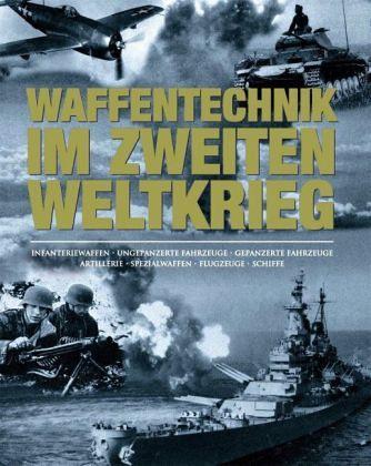 Waffentechnik im Zweiten Weltkrieg - Lüdeke, Alexander