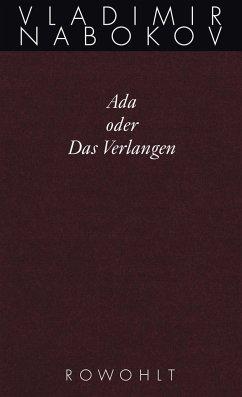Gesammelte Werke. Band 11. Ada oder Das Verlangen