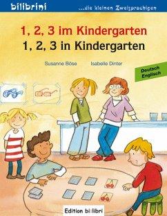 1, 2, 3 in Kindergarten. Kinderbuch Deutsch-Englisch - Böse, Susanne; Dinter, Isabelle