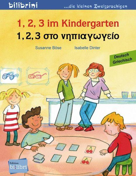 1 2 3 im kindergarten kinderbuch deutsch griechisch von. Black Bedroom Furniture Sets. Home Design Ideas