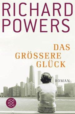 Das größere Glück - Powers, Richard