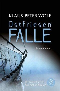 Ostfriesenfalle / Ann Kathrin Klaasen ermittelt Bd.5 - Wolf, Klaus-Peter