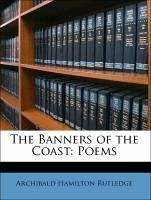 The Banners of the Coast: Poems