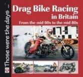 Drag Bike Racing in Britain