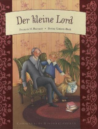 Der kleine Lord - Burnett, Frances Hodgson