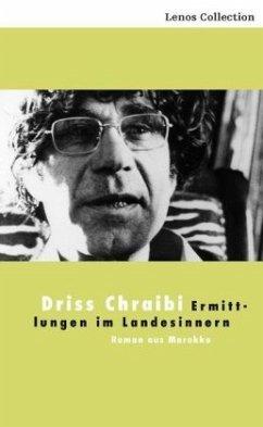 Ermittlungen im Landesinnern - Chraibi, Driss