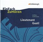 Arthur Schnitzler 'Lieutenant Gustl', 2 Audio-CDs