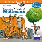 Ich hab einen Freund, der ist Müllmann / Lesemaus Bd.106