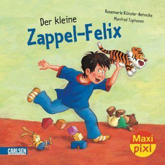 Der kleine Zappel-Felix - Künzler-Behncke, Rosemarie; Tophoven, Manfred