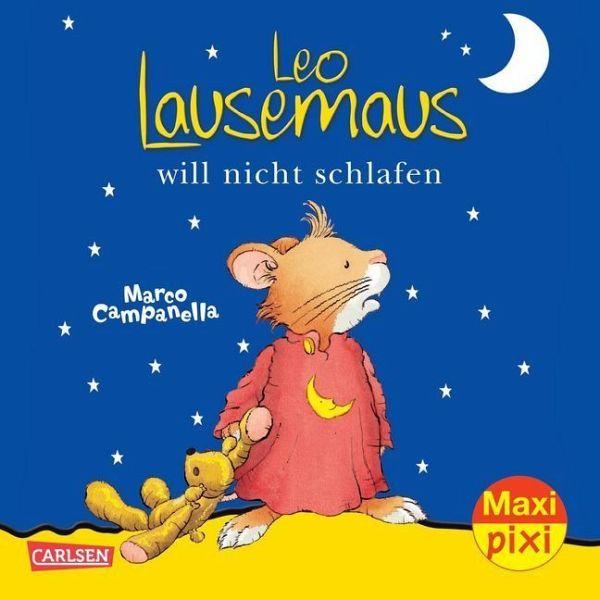 Leo Lausemaus will nicht schlafen - Campanella, Marco
