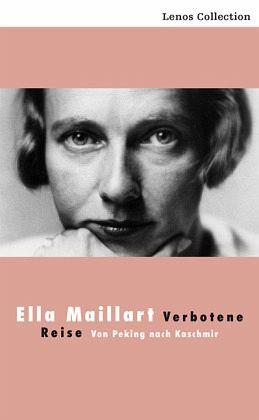 Verbotene Reise Von Ella Maillart Als Taschenbuch Portofrei Bei