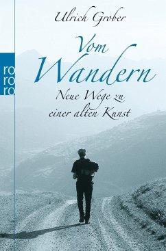 Vom Wandern - Grober, Ulrich