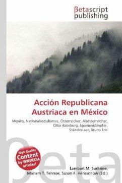 Acción Republicana Austriaca en México