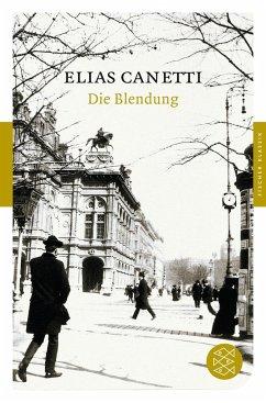 Die Blendung - Canetti, Elias
