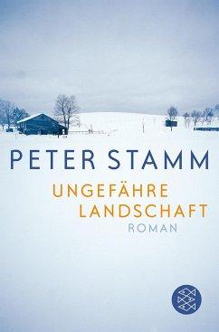 Ungefähre Landschaft - Stamm, Peter