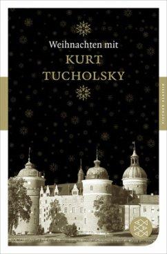Weihnachten mit Kurt Tucholsky - Tucholsky, Kurt