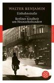 Einbahnstraße / Berliner Kindheit um Neunzehnhundert