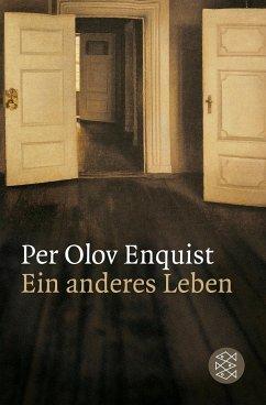 Ein anderes Leben - Enquist, Per Olov