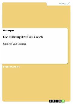 Die Führungskraft als Coach