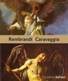 Rembrandt - Caravaggio