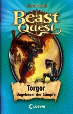 Torgor, Ungeheuer der Sümpfe / Beast Quest Bd.13 - Blade, Adam