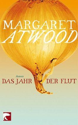 Das Jahr der Flut - Atwood, Margaret