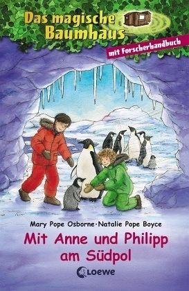 Mit Anne und Philipp am Südpol - Osborne, Mary Pope; Boyce, Natalie Pope