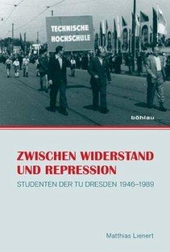 Zwischen Widerstand und Repression - Lienert, Matthias