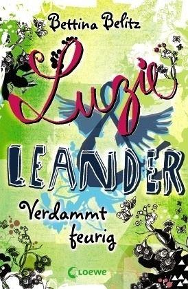 Verdammt feurig / Luzie & Leander Bd.2 - Belitz, Bettina