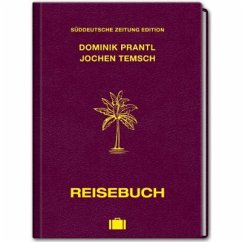 Reisebuch - Prantl, Dominik; Temsch, Jochen