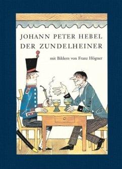 Der Zundelheiner - Hebel, Johann Peter