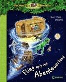 Flieg mit ins Abenteuerland / Das magische Baumhaus Vorleseband