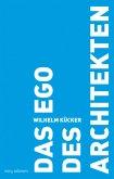 Das Ego des Architekten
