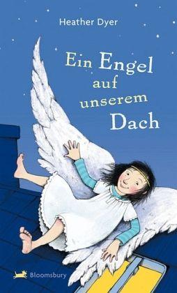 Ein Engel auf unserem Dach - Dyer, Heather